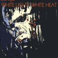 "Poster for a gig ""This Is Nowhere"" performing the album ""White Light White Heat"" by the Velvet Underground in Residents Bar, Thessaloniki, Greece"